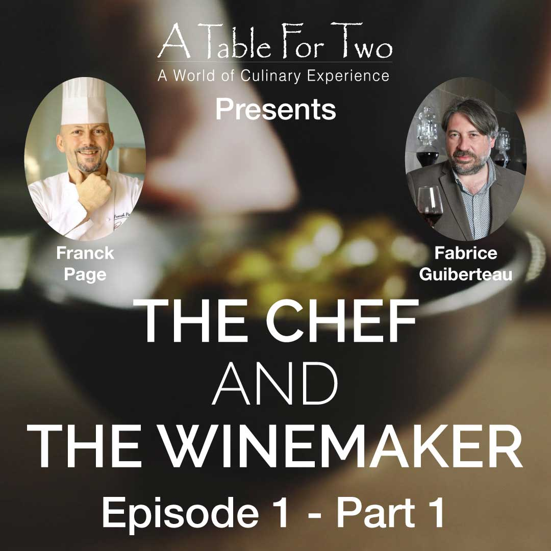 Franck Page and Fabrice Guiberteau The Chef and the Winemaker