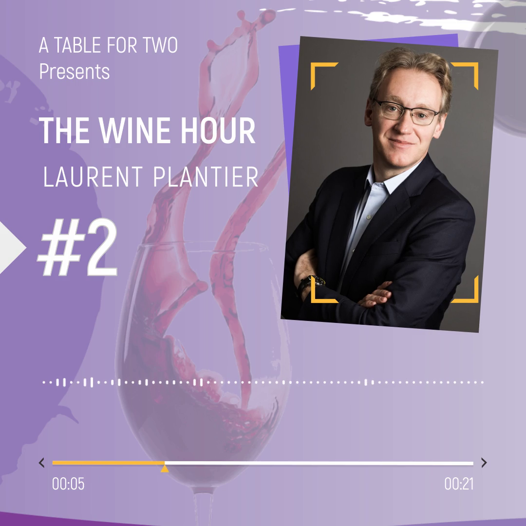 The Wine Hour Laurent Plantier FrenchFood Capital