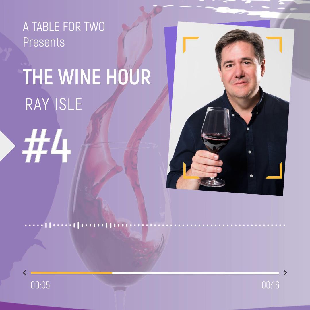 The Wine Hour Ray Isle Foos & Wine